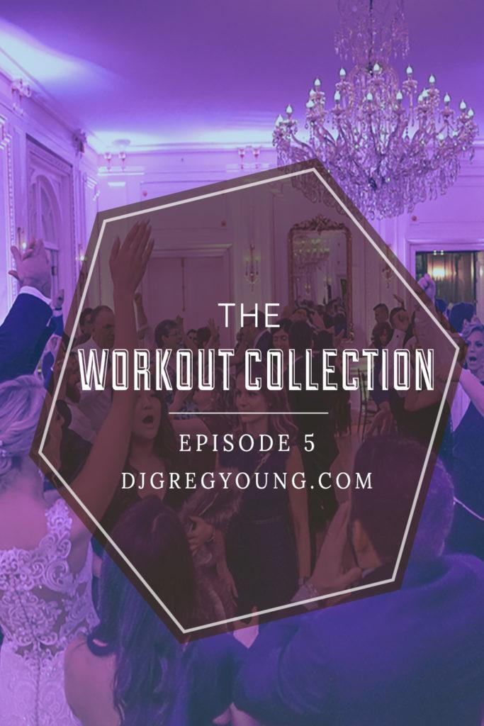 Live Workout Mix Episode 5